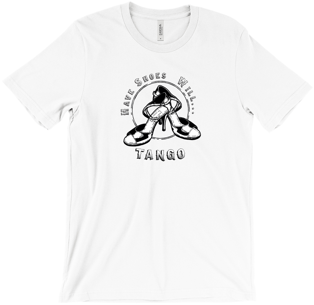 Tango Voyage Have Shoes Will Tango T-Shirt